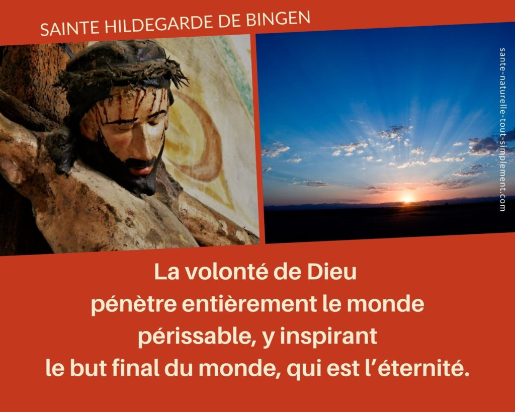 Citation Hildegarde de Bingen : la volonté de Dieu