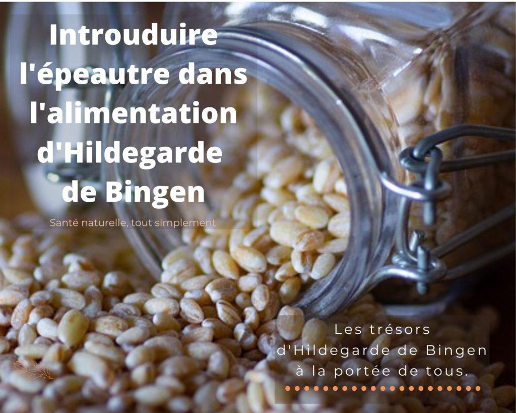 L'épeautre dans l'alimentation d'Hildegarde de Bingen