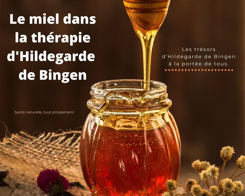 Le miel dans la thérapie d'Hildegarde de Bingen