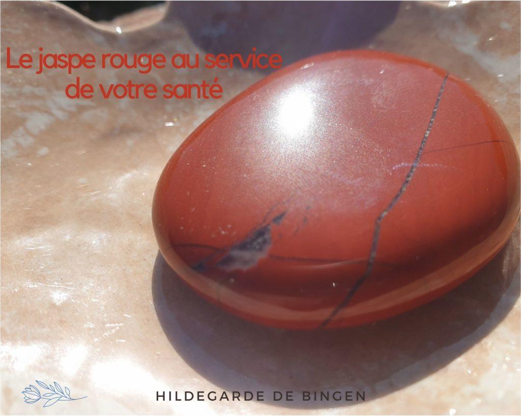 Jaspe rouge dans la thérapie d'Hildegarde de Bingen