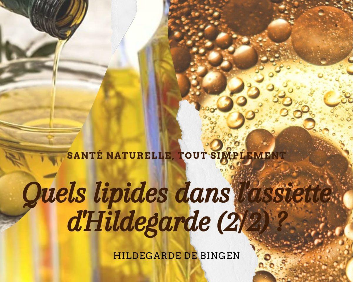 LE GRAS DANS L'ALIMENTATION SAINE D'HILDEGARDE DE BINGEN